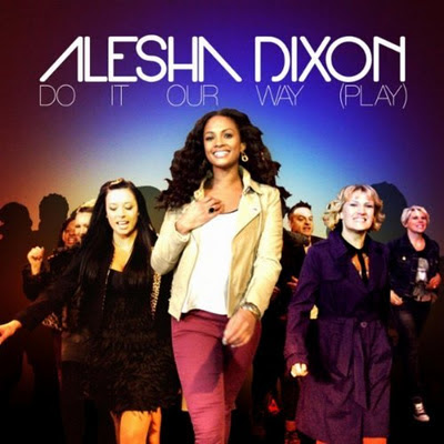 Alesha Dixon - Do It Our Way (Play) Lyrics