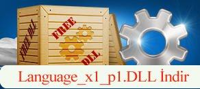 Language_x1_p1.dll Hatası çözümü.