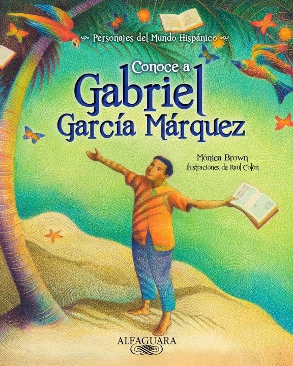 Author monica brown honors the memory of gabriel garcia for Cuentos de gabriel garcia marquez
