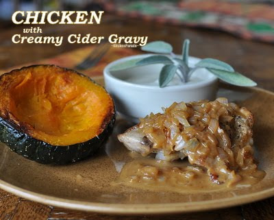 Chicken with Creamy Apple Cider Gravy