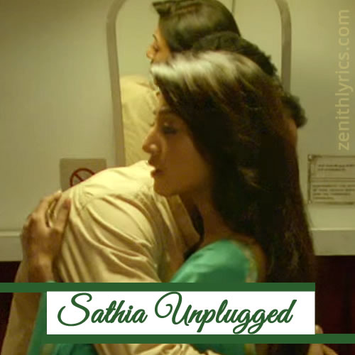 Sathia Unplugged - Yaara Silly Silly