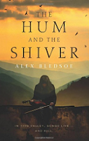 The Hum and the Shiver by Alex Bledsoe book cover