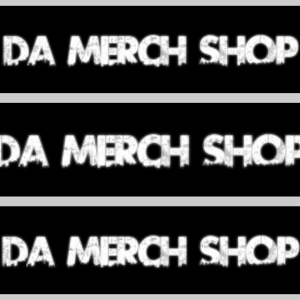 DA  MERCH SHOP