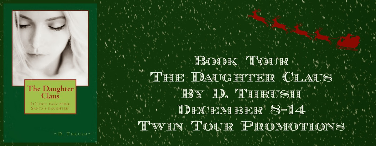 The Daughter Claus by D. Thrush – Excerpt