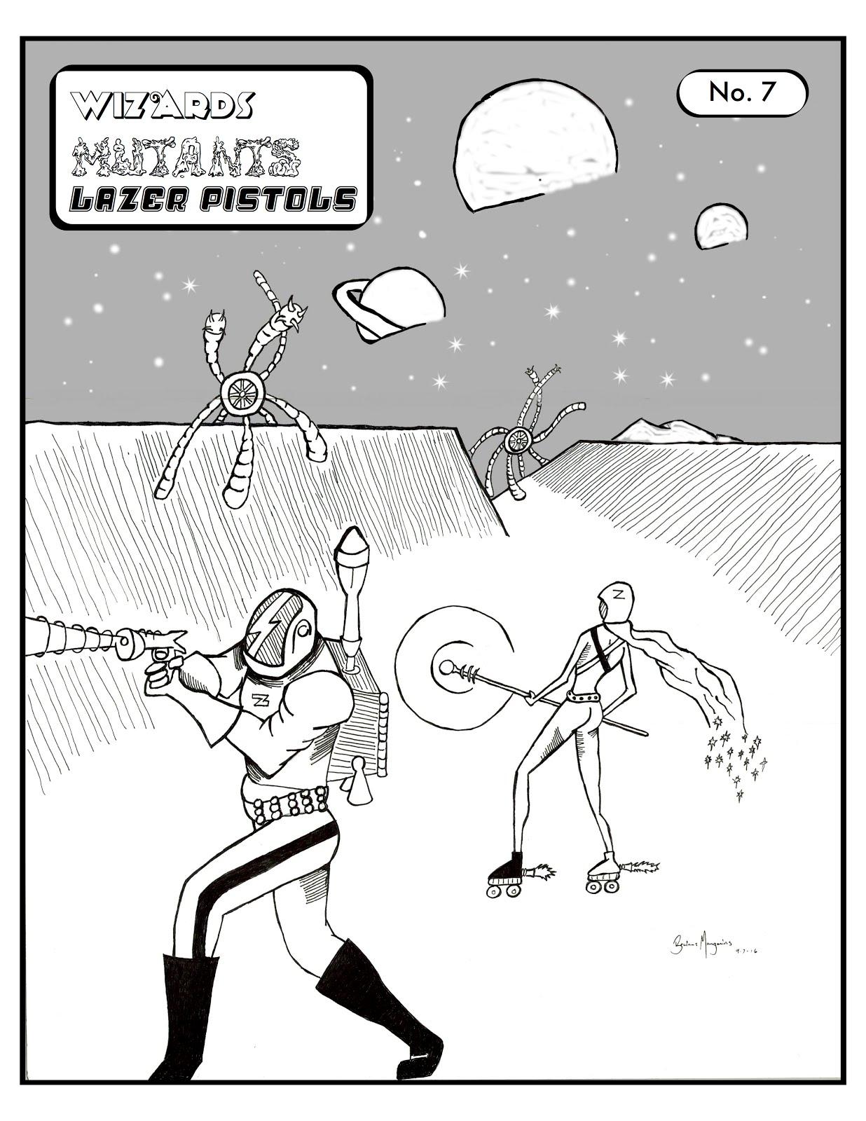 Wizards Mutants Laser Pistols: WMLP! Issue No 7 is here!