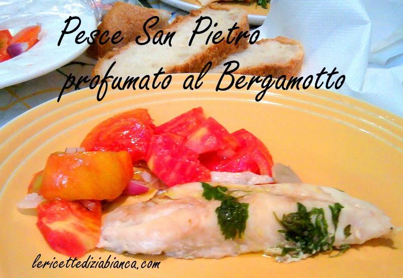 pesce san pietro ..profumato al bergamotto
