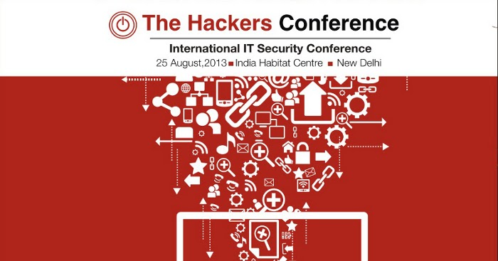 The Hackers Conference 2013 - Hackers will Demonstrate Digital Dangers