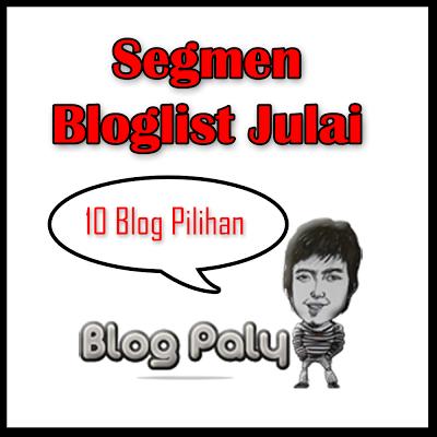 Segmen Bloglist Julai Blog Paly