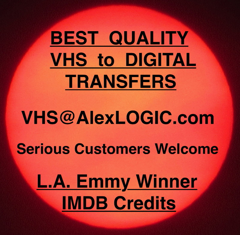 Best Quality VHS Transfers to Digital.