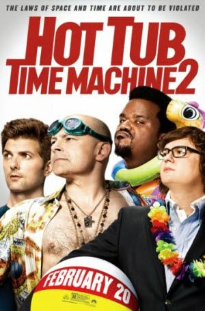 Hot Tub Time Machine 2: Theatrical Poster