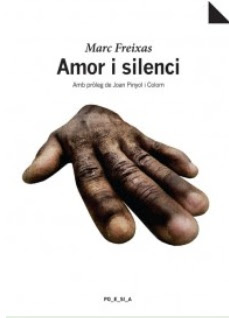 Amor i Silenci (Marc Freixas i Morros)
