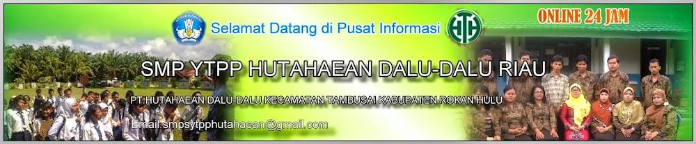 SMP YTPP HUTAHAEAN DALU-DALU- RIAU
