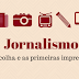 Jornalismo: a escolha e as primeiras impressões