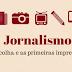Jornalismo: a escolha e as primeiras impressões