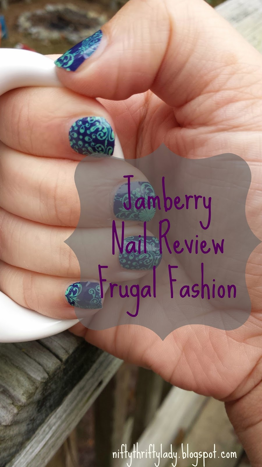 The Nifty Thrifty Lady: Frugal Fashion: Jamberry Nail Review