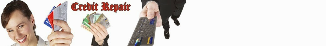 Credit Repair - How To Repair Bad Credit