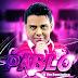 CD - Pablo A Voz Romântica em Valente BA - 30.03