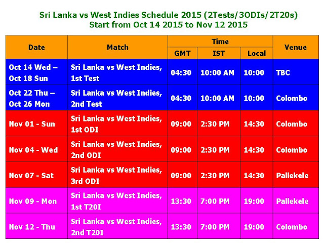 Sri Lanka vs West Indies Schedule 2015 (2Test/3ODI/2T20),Sri Lanka vs West Indies 2015 time table,Sri Lanka vs West Indies 2015 Schedule fixture,cricket calendera 2015,cricket calendar 2016,up coming match 2016,series,West Indies tour of Sri Lanka Schedule 2015,test match,ODI matches,t20 matches,cricket,West Indies Cricket Team (Cricket Team),Sri Lanka (Country),schedule,match detail,time table,Sri Lanka vs West Indies 2015 Schedule