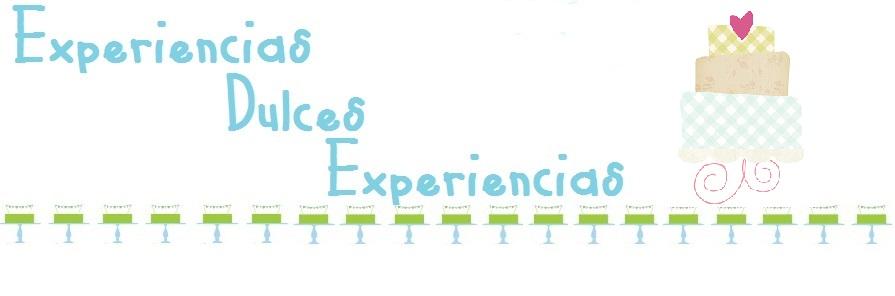 EXPERIENCIAS DULCES EXPERIENCIAS
