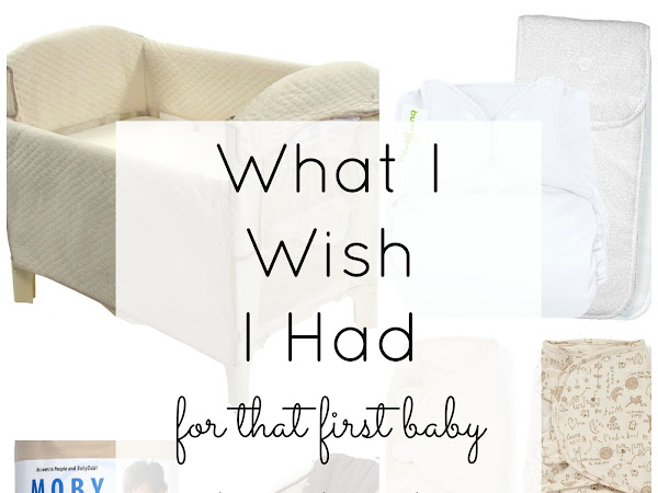 What I Wish I Had for That First Baby {Five Favorites}