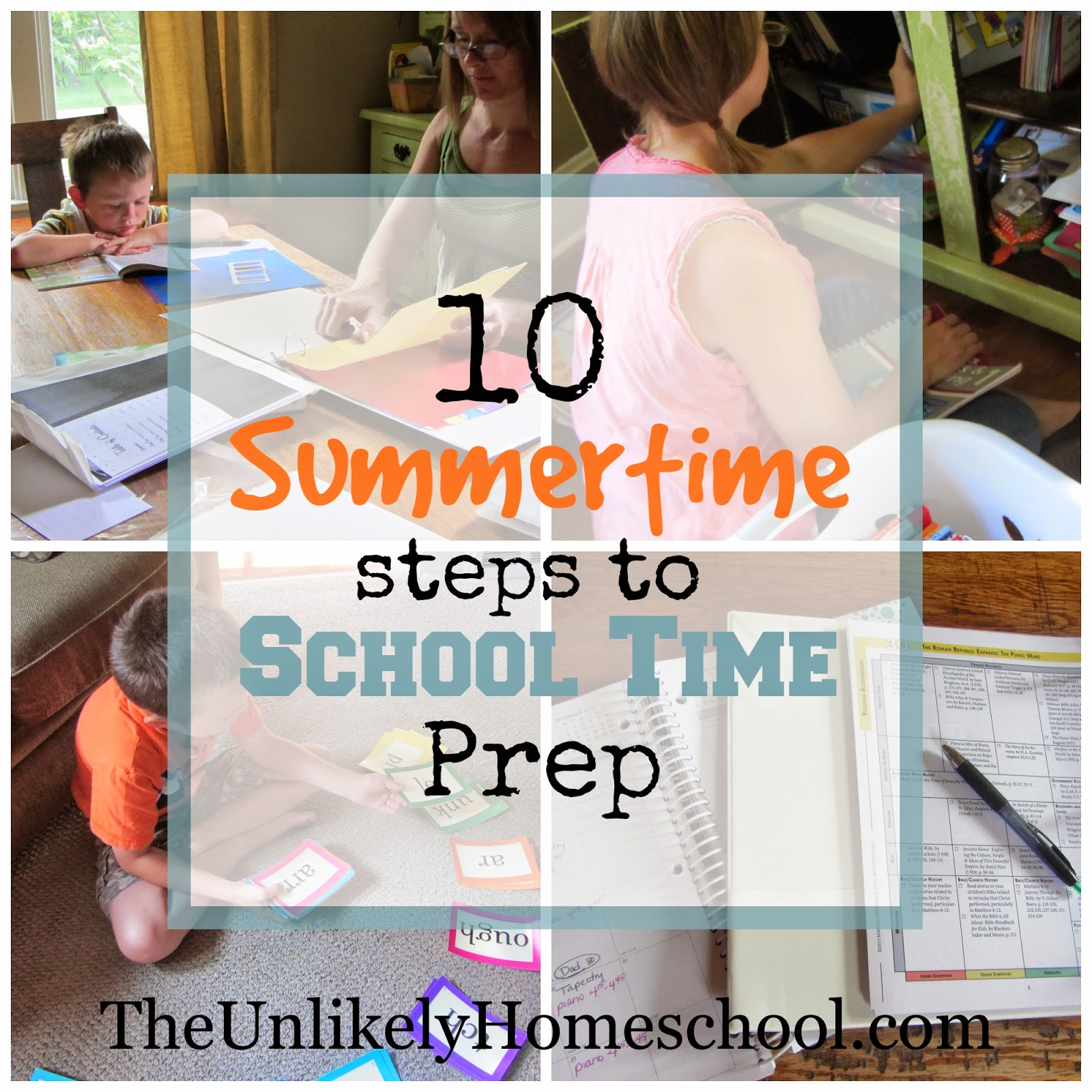 10 Summertime Steps to School Time Prep {The Unlikely Homeschool}