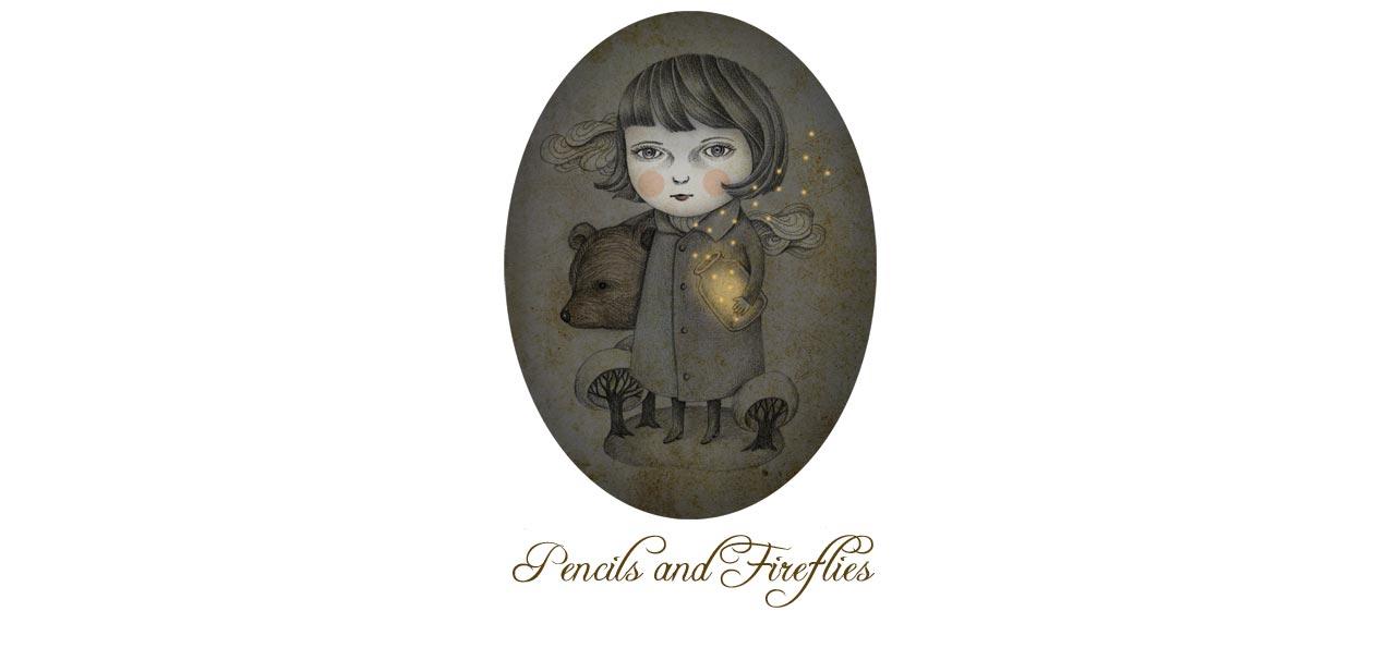 Pencils and Fireflies