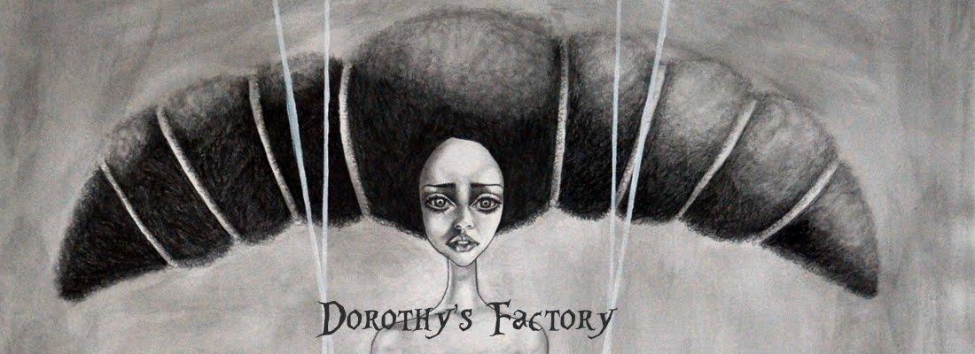 Dorothy's Factory Handmade Fairytales