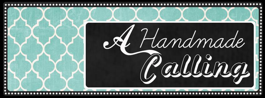 A Handmade Calling