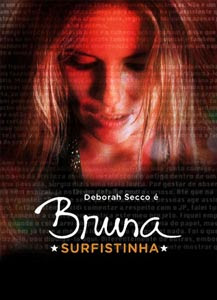 filmes Download   Bruna Surfistinha (Sem Cortes)   DVDRip AVI Nacional + RMVB