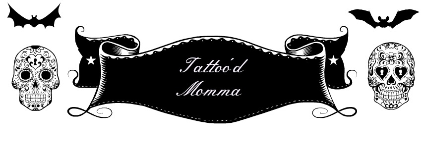 Tattoo'd Momma