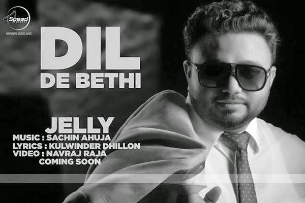 DIL DE BETHI Jelly