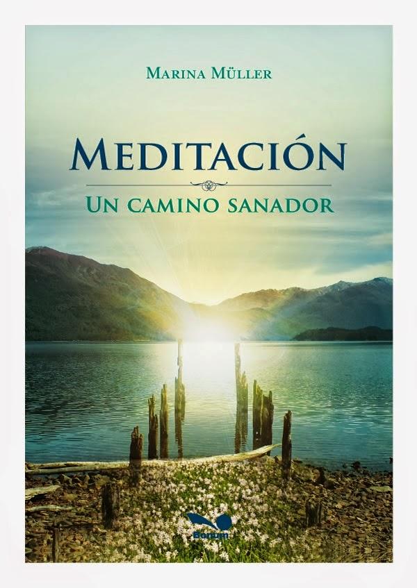 Nota sobre el libro Meditación. Un camino sanador