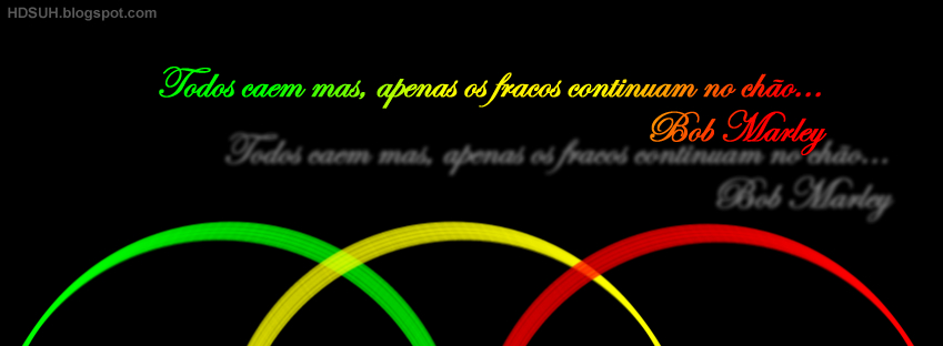 62# Capa Força Reggae - Frases do Bob Marley em Capas para Facebook