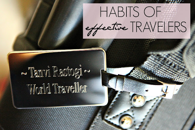 Effective Travel, Travel Tips, Tanvii.com