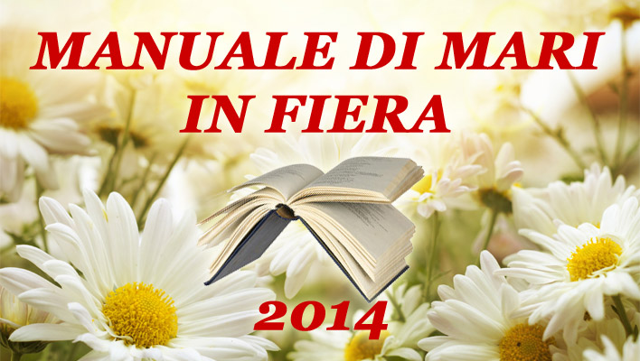 http://www.manualedimari.it/portale/manuale-di-mari-in-fiera-2014/
