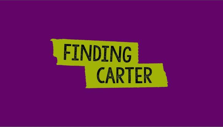 Finding Carter - Season 2 - 12 More Episodes Ordered