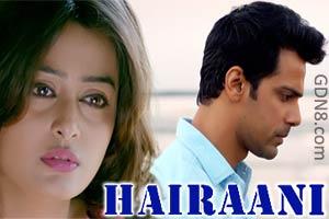 Hairaani Lyrics - Arijit Singh - Love Shagun