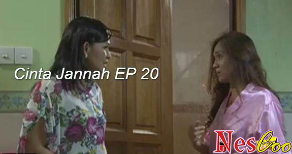 Tonton & Download Cinta Jannah Episode 20