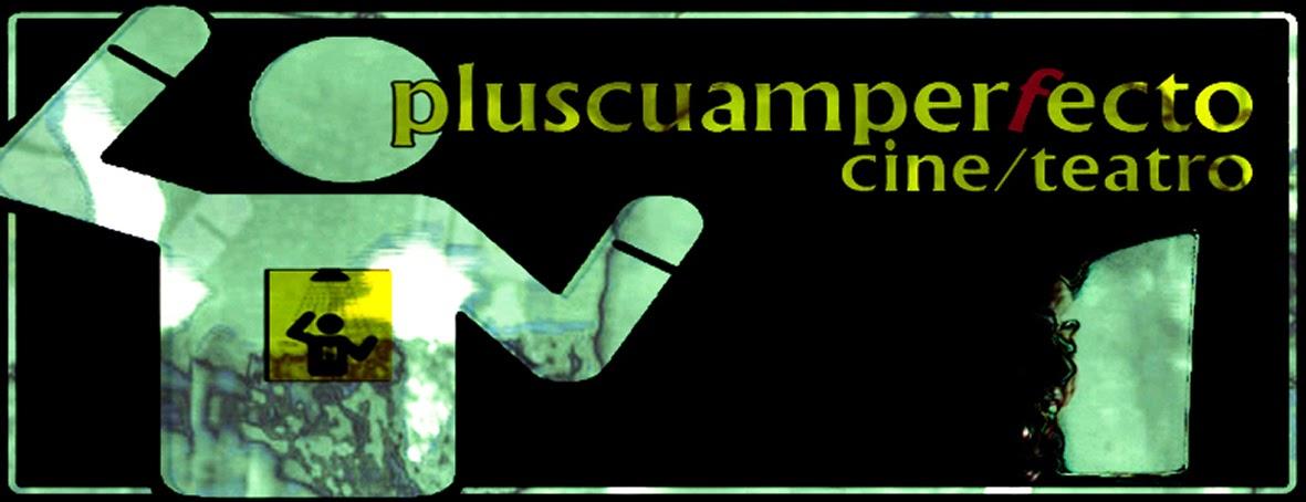 Grupo [Pluscuamperfecto] Cine/Teatro