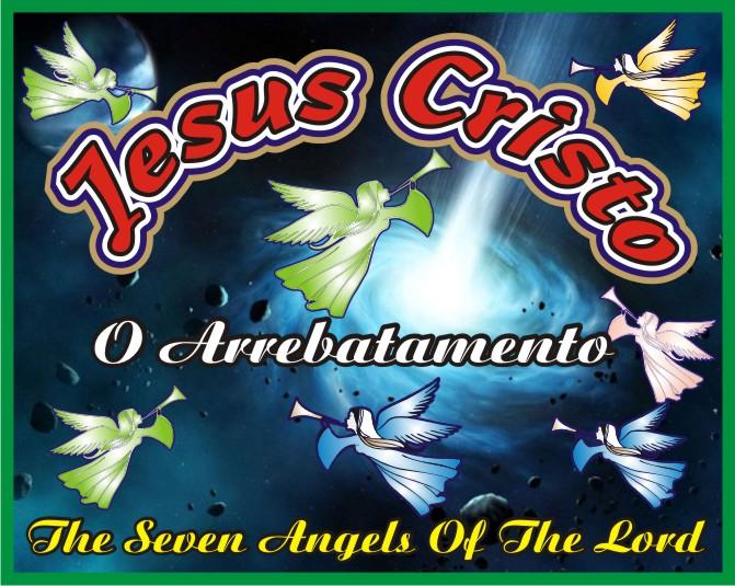 Jesus Cristo e O Arrebatamento