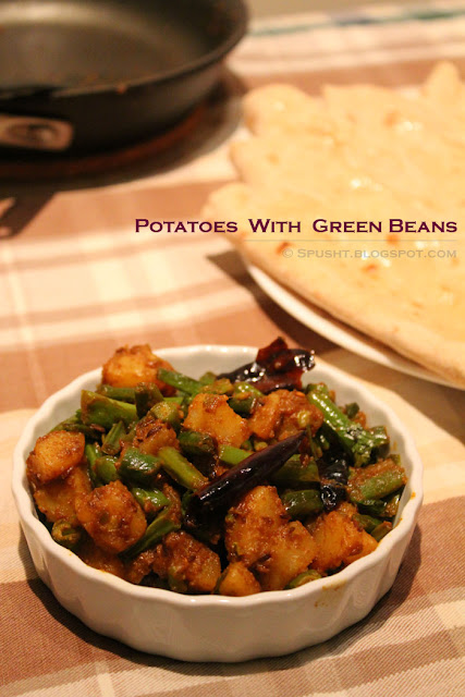 ... , and more: Aloo Beans Sabzi - Stir-fried Potatoes and Green Beans