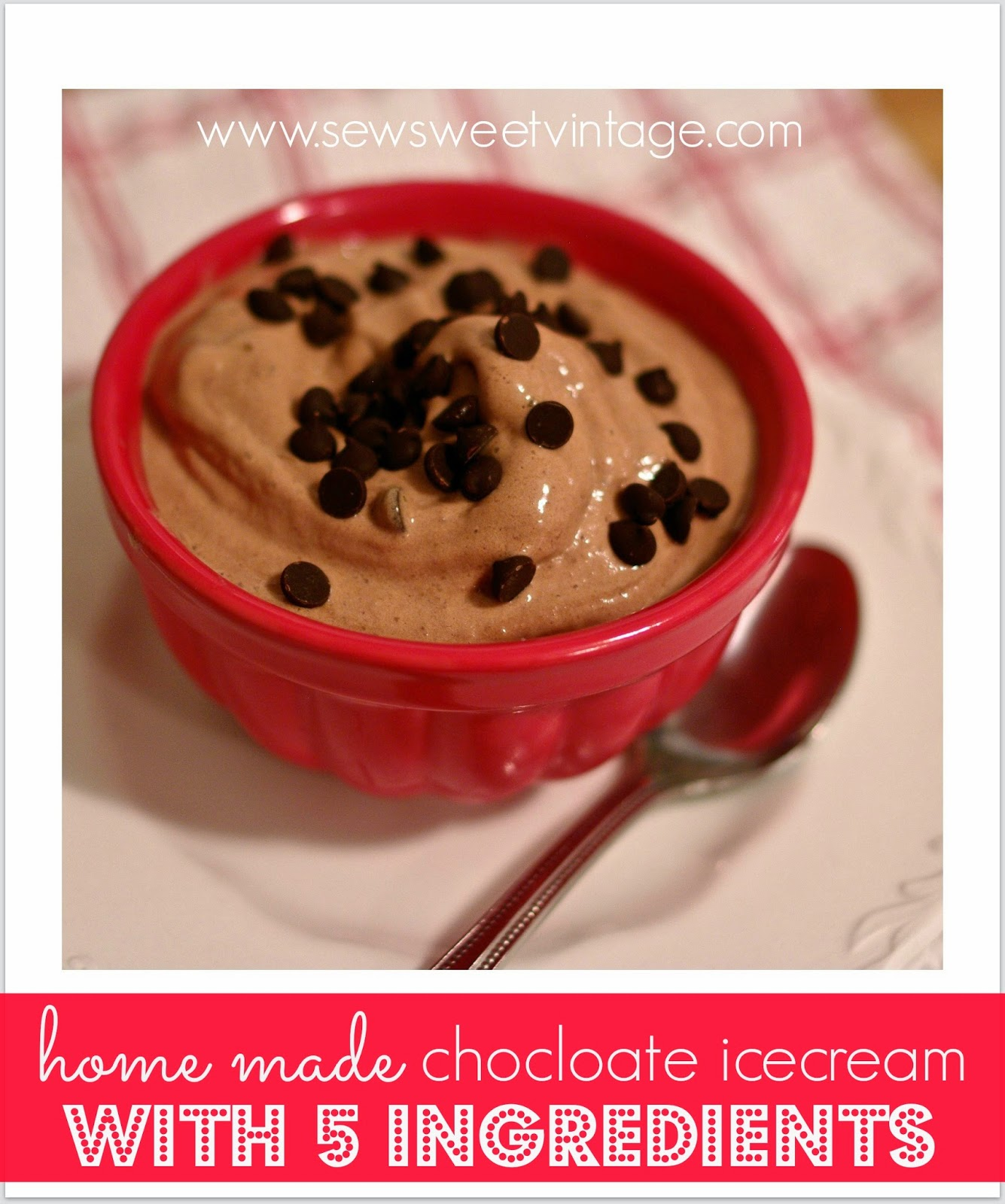 Sew sweet vintage home made gluten free chocolate ice cream for How to make delicious ice cream at home