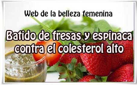 Batido de fresas y espinaca contra el colesterol alto