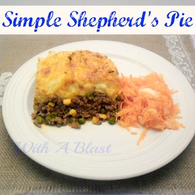 Simple Shepherd's Pie www.withablast.net