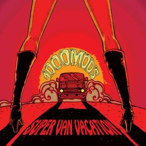 ¿Qué música estás escuchando? - Página 5 1000mods-super-van-vacation-cover