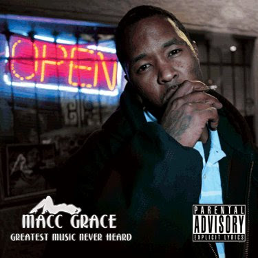 Macc_Grace-Headed_To_Da_Relays-Greatest_Music_Never_Heard-2CD-2011-FiH