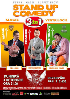 Stand-Up Comedy, Magie si Ventrilocie Duminica 4 Octombrie Valcea