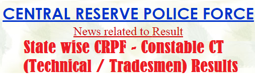 CRPF Constable CT Technical Tradesmen Results 2014-2015
