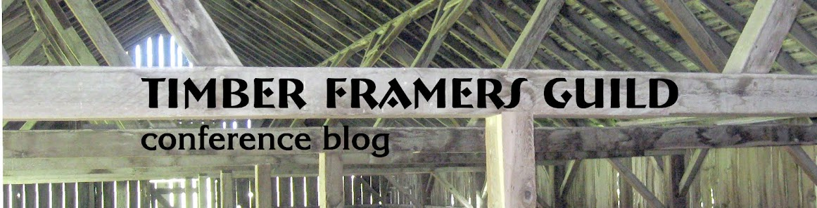 Timber Framers Guild Conference Blog