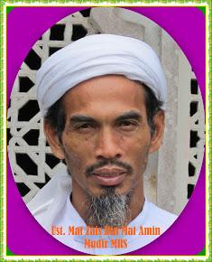 Mudir : Ust. Mat Zais bin Mat Amin